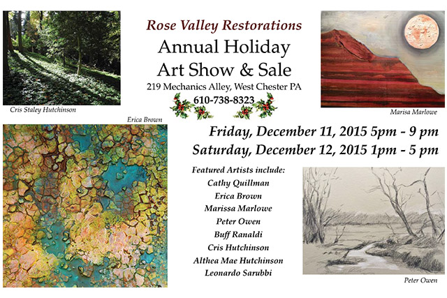 Rose Valley Restorations Holiday Art Show